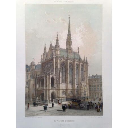 Paris dans sa splendeur, la Saint chapelle.