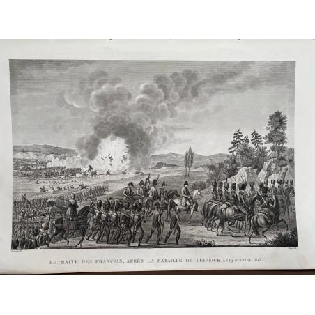 Retraite des Français, après la bataille de Leipsick, 19 Octobre 1813.