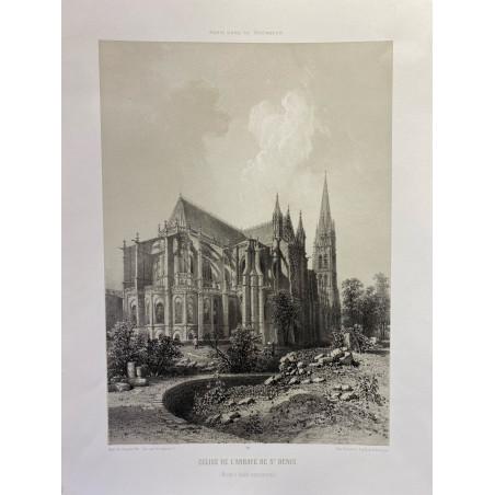 Paris dans sa splendeur, Église de l' Abbaye de Saint Denis, Abside et façade Septentrionale.